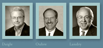 Robert W. Daigle, Steve Oubre, Charles Landry